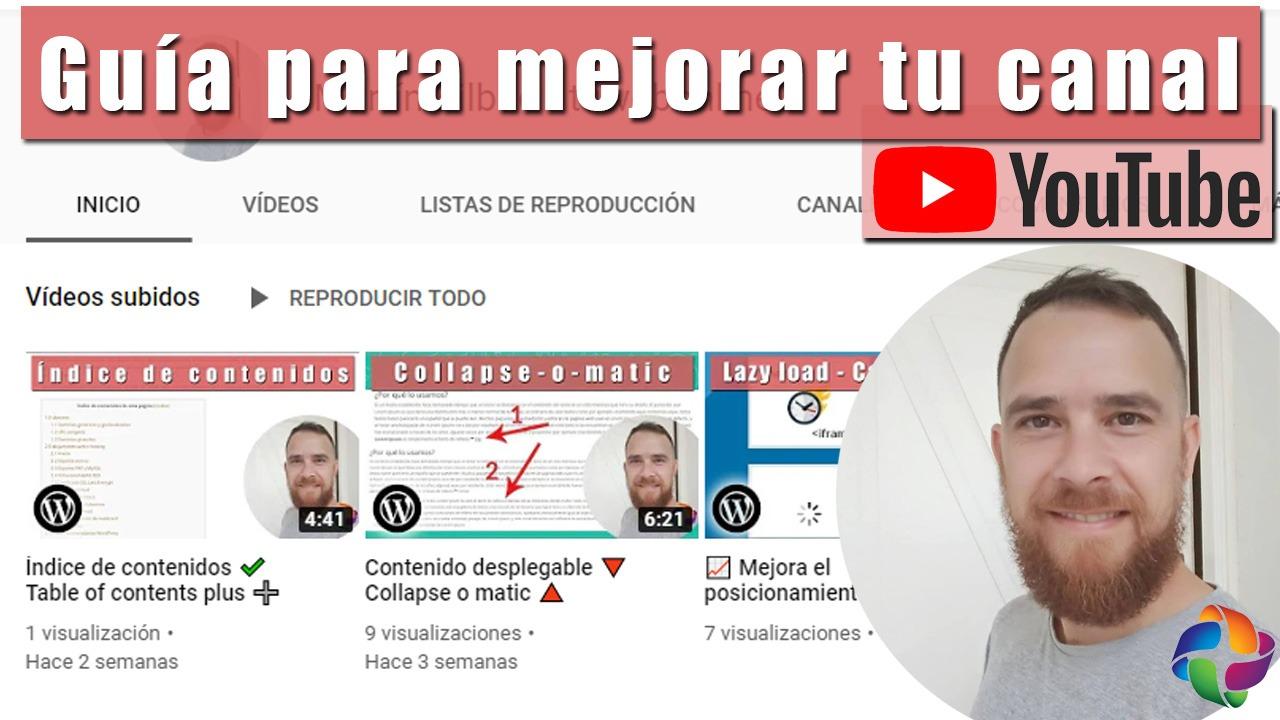 Guía para mejorar los resultados de tu canal de Youtube